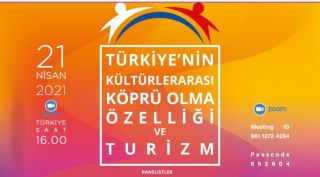 """""""Türkiye'nin Kültürlerarası Köprü Olma Özelliği ve Turizm"""" paneli düzenlendi"""