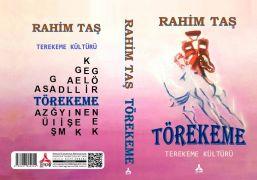 Defterdar Taş'ın, 'Törekeme – Terekeme Kültürü' adlı 12'nci kitabı yayımlandı