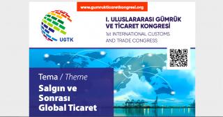 """""""I. Uluslararası Gümrük ve Ticaret Kongresi"""" Anadolu Üniversitesi'nin paydaşlığında gerçekleştirildi"""